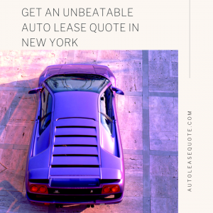 10 Get an Unbeatable Auto Lease Quote in New York.png