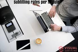 Subtitling rates.jpg