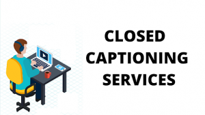 closed captioning services.png